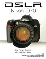 "Neues eBook: ""DSLR: Nikon D70"" Peter iNova/Uwe Ste"